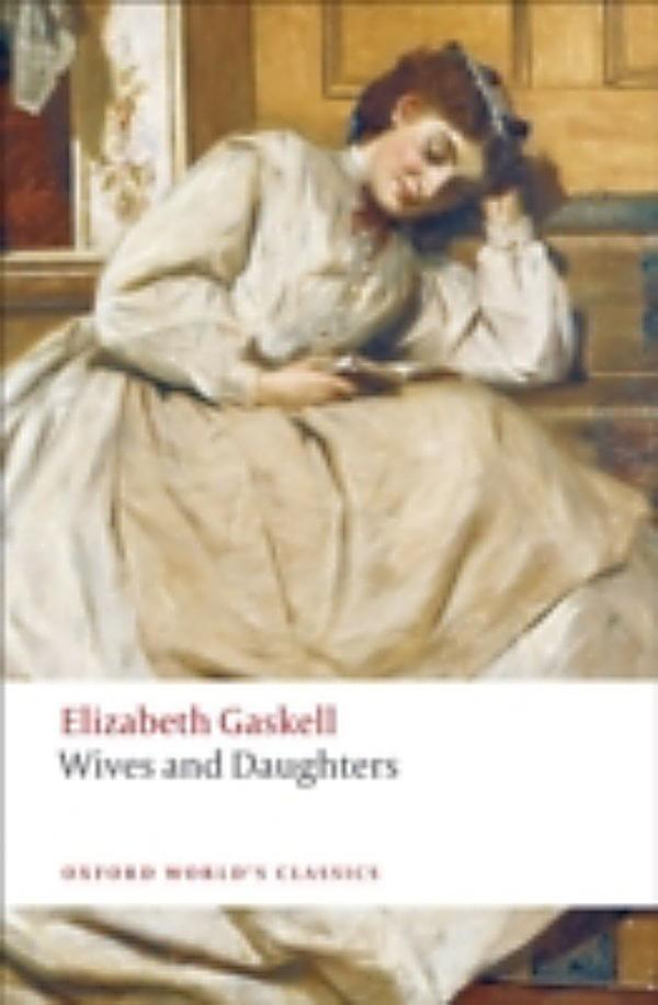 elizabeth gaskells wives and daughters essay