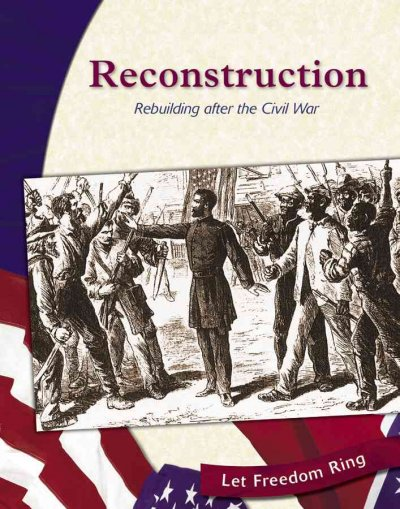 Essay on Reconstruction After Civil War - 1508 Words