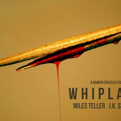 Whiplash Movie Review: Miles Teller and JK- TIME