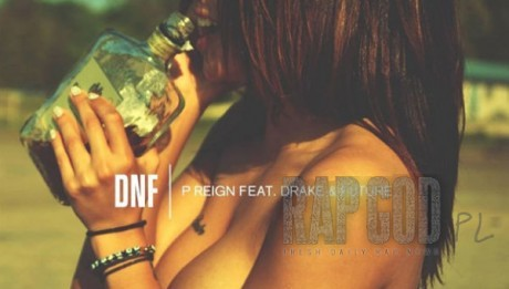 P Reign – DnF ft Drake, Future Mp3 Download - MP3GOO
