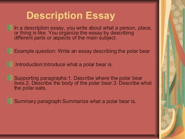 Fascinating and Unusual Descriptive Essay Topics