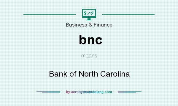 Bnc financial history definition ecology