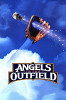Ангелы с небес (Angels in the Outfield)
