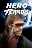 Герой и ужас (Hero and the Terror)