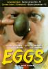 Яйца (Eggs)