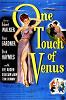 Прикосновение Венеры (One Touch of Venus)