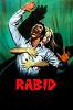 Бешеная (Rabid)