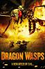 Огнедышащие осы (Dragon Wasps)