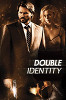 Фальшивая личина (Double Identity)