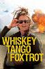 Репортерша (Whiskey Tango Foxtrot)