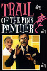 След Розовой пантеры (Trail of the Pink Panther )