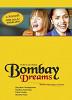Бомбей зовет (Bombay Dreams)