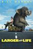 Больше чем жизнь (Larger then Life)