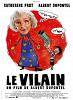 Злодей (Le vilain)