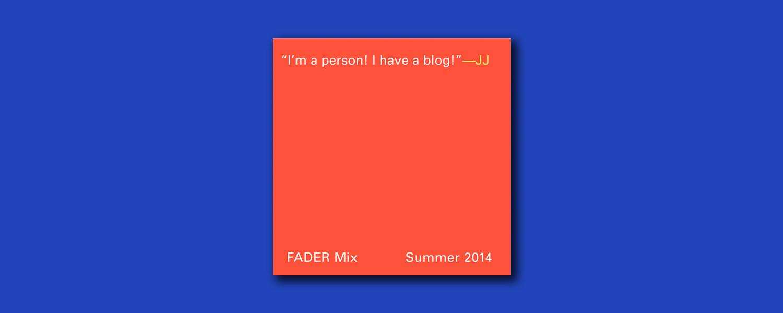 JJ «Fader Mix»