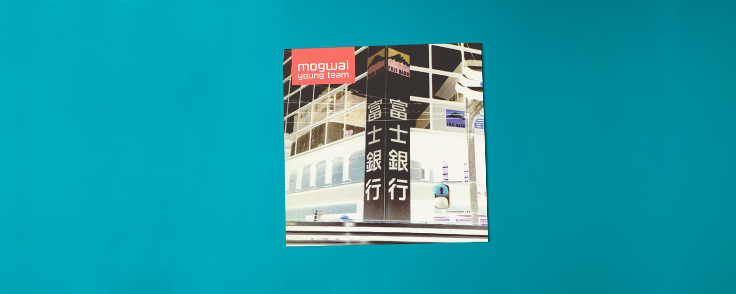 Mogwai «Young Team» (1997)