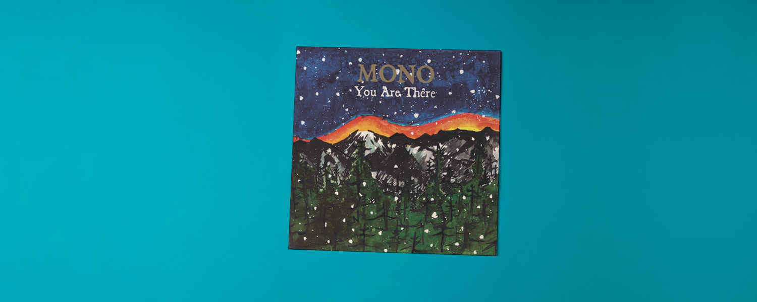 Mono «You Are There» (2006)