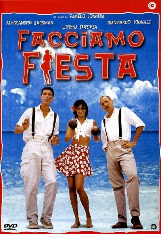 Давайте отдыхать (Facciamo fiesta)
