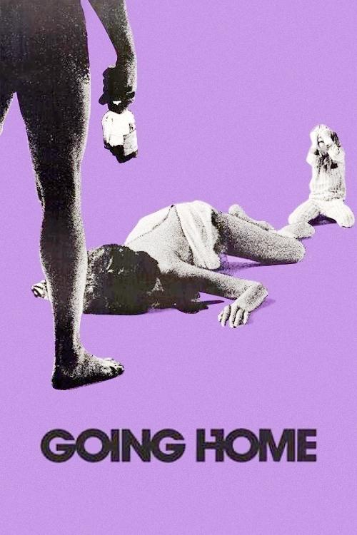 Иди домой (Going Home)