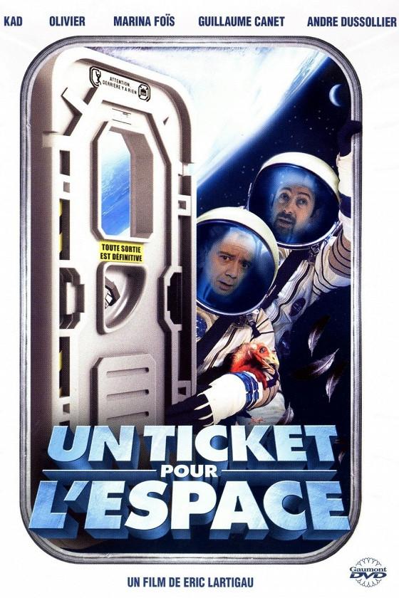 Билет в космос (Un ticket pour l'espace)