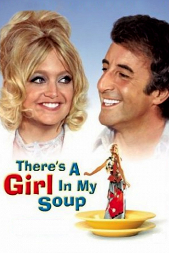 Эй! В моем супе девушка (There's a Girl in My Soup)