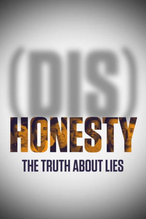 (Бес)Честность: Вся правда о лжи ((Dis)Honesty: The Truth About Lies)