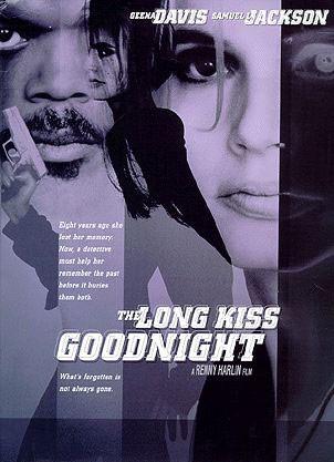 Долгий поцелуй на ночь (The Long Kiss Goodnight)