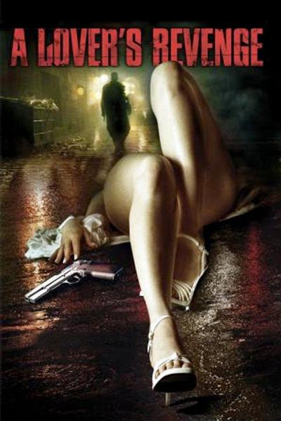 Мститель (A Lover's Revenge)
