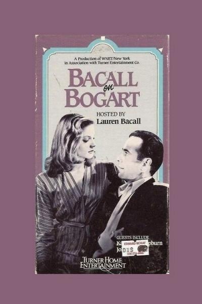 Бэколл о Богарте (Bacall on Bogart)