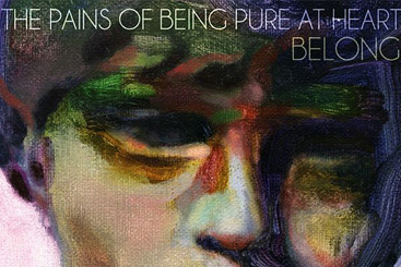The Pains of Being Pure at Heart — «Belong»
