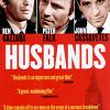 Мужья (Husbands)