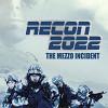 Разведка 2022: Инцидент Меццо  (Recon 2022: The Mezzo Incident)