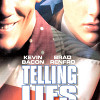 Каково врать в Америке (Telling Lies in America)