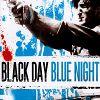 Черный день, светлая ночь (Black Day Blue Night)