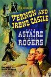 История Вернона и Айрин Касл / The Story Of Vernon And Irene Castle
