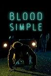 Просто кровь / Blood Simple.