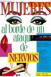 Женщины на грани нервного срыва / Mujeres al borde de un ataque de nervios