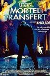 Приключения трупа / Mortel transfert