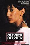 Оливье, Оливье / Olivier, Olivier