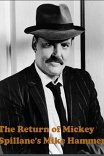 Майк Хаммер: Возвращение Майка Хаммера / The Return Of Mikey Spillane's Mike Hammer