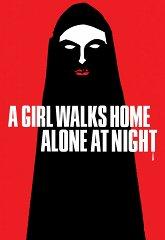 Постер Девушка ночью гуляет одна