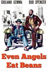 Постер Даже ангелы едят фасоль