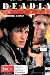 Постер Смертельно опасные герои