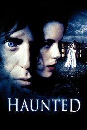 В плену у призраков / Haunted