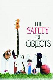 Безопасность вещей / The Safety of Objects