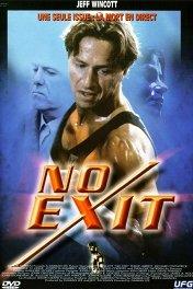 Выхода нет / No Exit