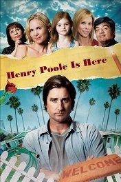 Генри Пул уже здесь / Henry Poole Is Here