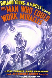 Человек, который умел творить чудеса / The Man Who Could Work Miracles