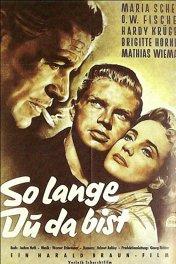 Пока ты со мной / Solange Du da bist