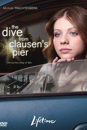 Прыжок с пирса Клозен / The Dive from Clausen's Pier
